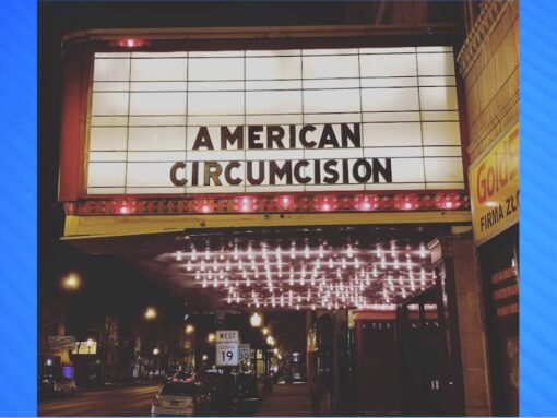 American Circumcision produced and directed by Brendon Marotta and including an interview with Ron Low. Available wherever digital media are sold. See https://CircumcisionMovie.com/