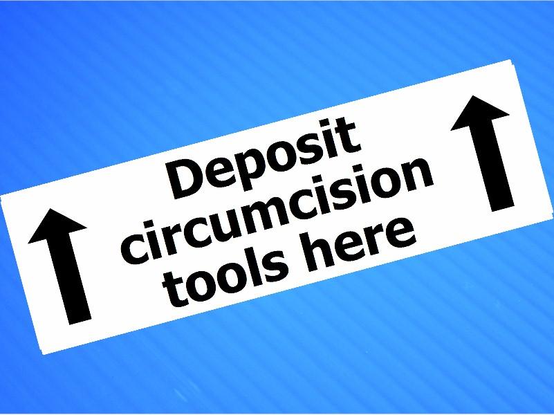Sticker- Deposit Circumcision Tools Here