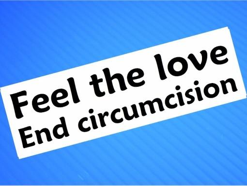 Sticker- Feel The Love End Circumcision